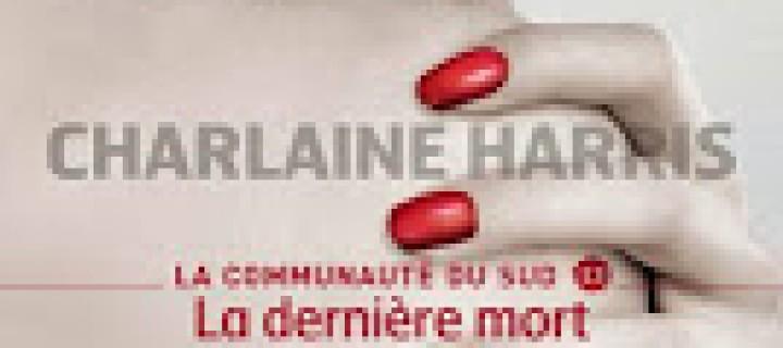 Communauté du sud tome 13 de Charlaine Harris