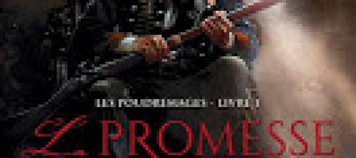 Les Poudremages, t.1: La Promesse de Sang de Brian McClellan.