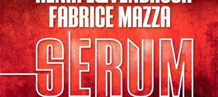 Sérum, intégrale de Loevenbruck & Mazza