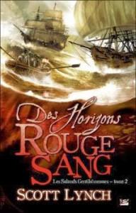 couverture de Des horizons rouge sang de Scott Lynch aux éditions Bragelonne