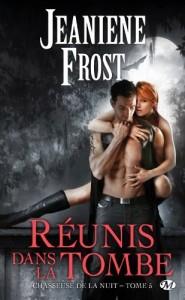 couverture de Réunis dans la tombe de Jeaniene Frost
