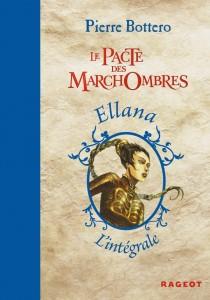 couverture de l integrale Le pacte des marchombres de Pierre Bottero aux editions Rageot