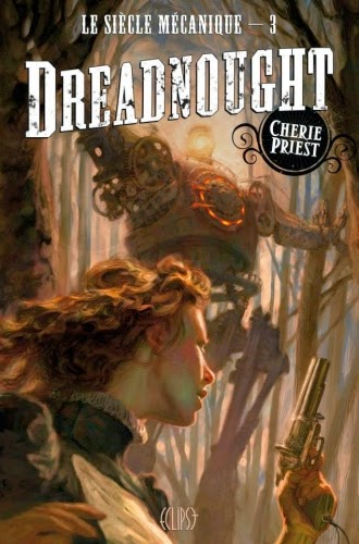 couverture de dreadnought de cherie priest aux editions eclipse