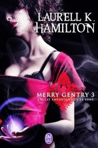 merry-gentry-tome-3-l-eclat-envoutant-de-la-lune-82886