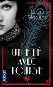 couverture de Un ete avec Louise de Laura Moriarty aux editions Pocket