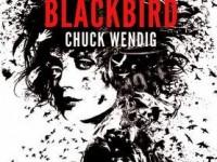Blackbird / Chuck Wendig