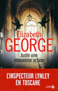 couverture de Juste une mauvaise action de Elizabeth George