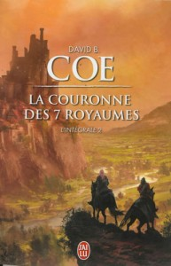 couverture de l integrale 2 de la couronne des 7 royames de David B Coe