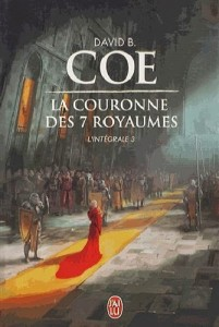 couverture de La couronne des 7 royaumes integrale 3 de David B. Coe aux editions J ai lu