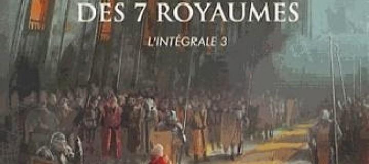 La couronne des 7 royaumes intégrale 3 / David B. Coe
