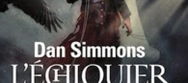 L'échiquier du mal de Dan Simmons