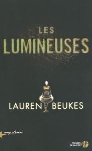 Couverture de Les lumineuses de Lauren Beukes aux éditions Presses de la cité