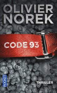 couverture du roman code 93 de olivier norek