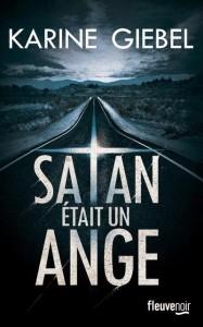 couverture de Satan etait un ange de Karine Giebel