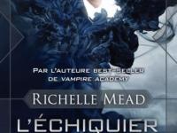 L'échiquier des Dieux / Richelle Mead