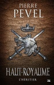 couverture de Haut Royaume tome 2 de Pierre Pevel aux éditions Bragelonne