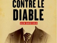 Carter contre le diable / Glen David Gold