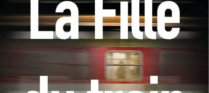 La fille du train / Paula Hawkins