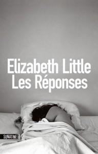 couverture de les reponses de Elizabeth Little aux editions sonatine