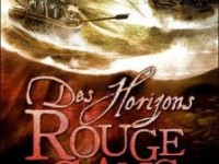 Des horizons rouge sang / Scott Lynch