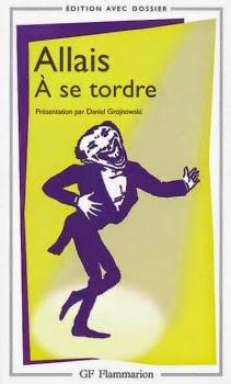 Couverture de A se tordre de Alphonse Allais aux Editions Flammarion