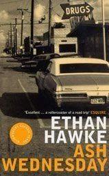 Couverture de Ash wednesday de Ethan Hawke
