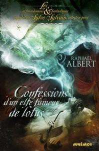 couverture de Confessions d'un elfe fumeur d'opium de Rapahael Albert