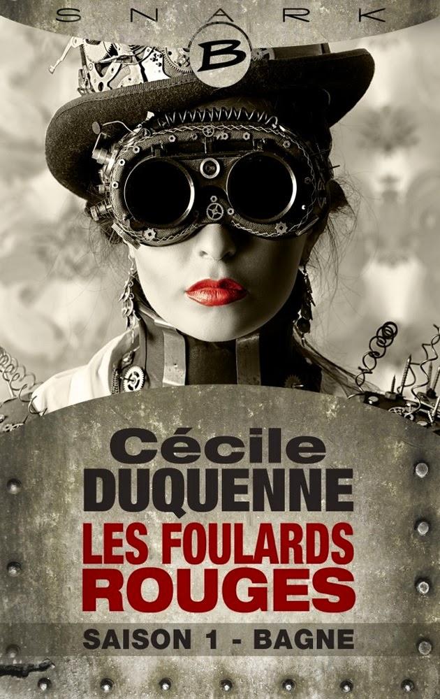 Couverture de Bagne (Les Foulards Rouges, saison 1) de Cécile Duquenne aux Editions Bragelonne