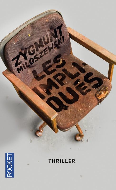 Couverture de Les impliqués de Zygmunt Miloszewski aux Editions Pocket