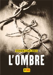 Couverture de L'ombre de Stephen Lloyd Jones aux Editions Super 8