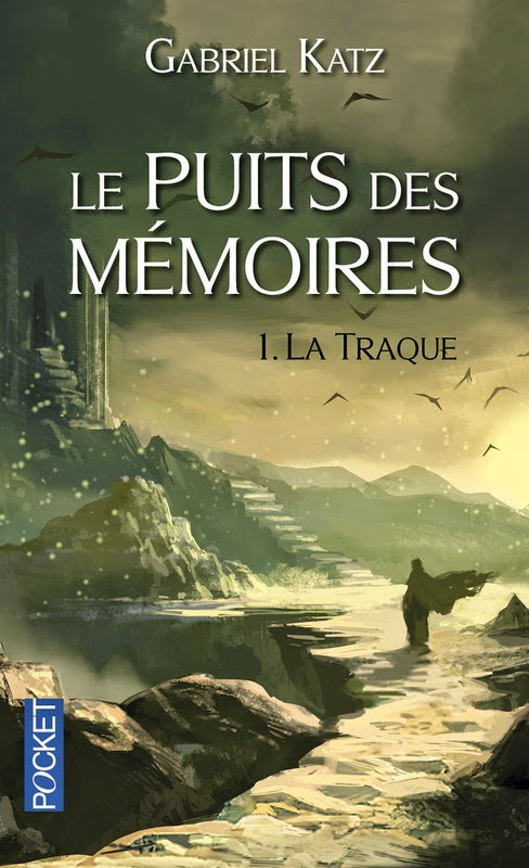 Couverture de La traque (Le puits des mémoires, t.1) de Gabriel Katz aux Editions Pocket