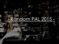 Random PAL 2015