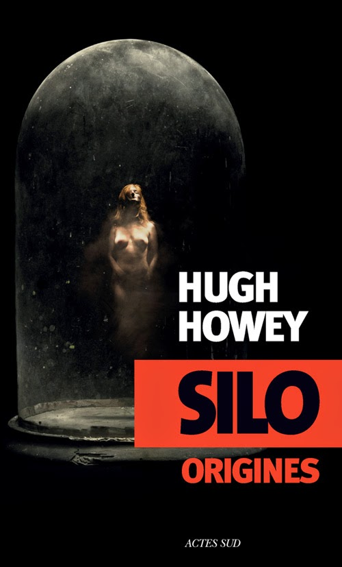 Couverture de Silo Origines de Hugh Howey aux editions Actes Sud
