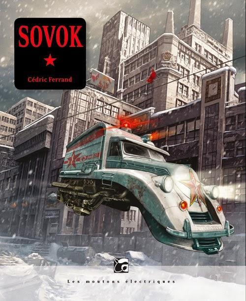 Couverture de Sovok de Cédric Ferrand aux Editions Les Moutons Electriques