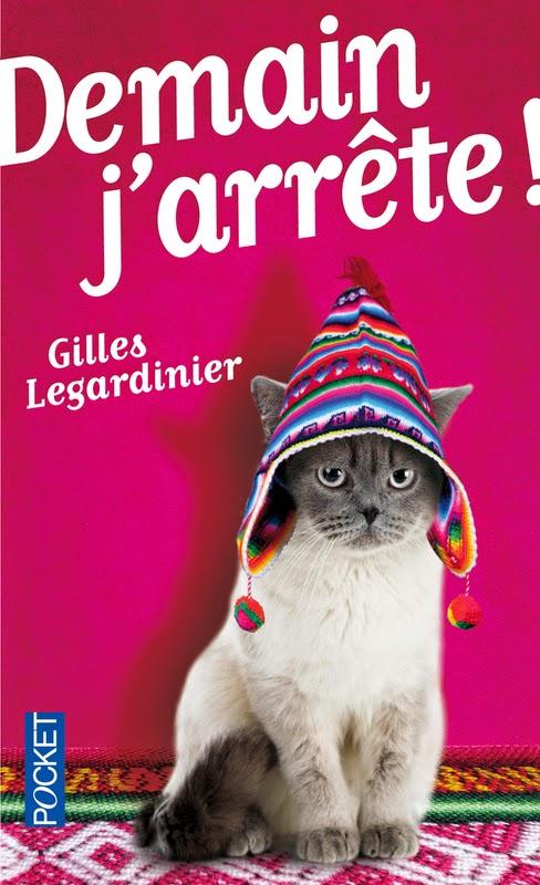 couverture de Demain j'arrête de Gilles Legardinier aux editions pocket
