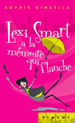 couverture de lexi a la memoire qui flanche de sophie kinsella collection piment