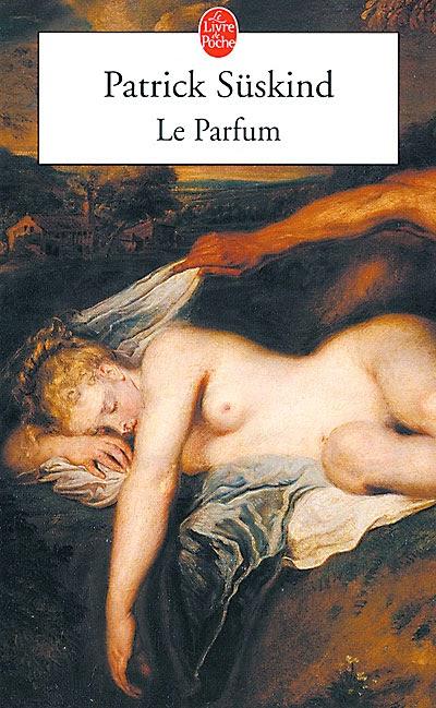 couverture de le parfum de patrick suskind aux editions le livre de poche
