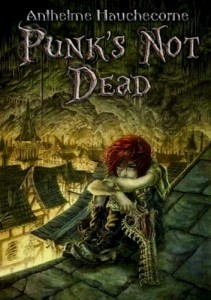 couverture de de Punk s not dead de Anthelme Hauchecorne