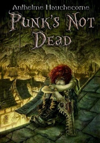 couverture de punk's not dead de anthelme hauchecorne