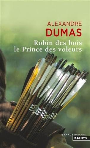 Couverture de Robin des bois, Le Prince des voleurs de Alexandre Dumas aux éditions Points