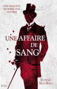 couverture de Une affaire de sang de Bonnie Mac Bird