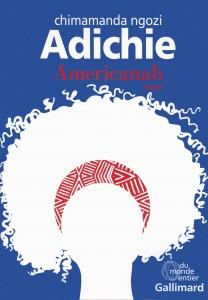 Couverture de Americanah de Chimamanda Ngozi Adichie aux editions Gallimard