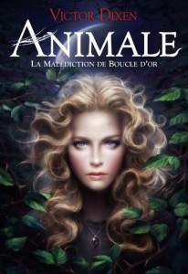 couverture de Animale tome 1 de Voctor Dixen aux editions Gallimard