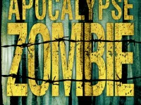 Apocalypse Zombie / Jonathan Maberry