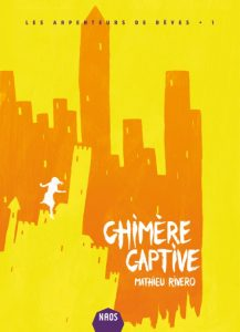couverture de Chimère captive de Mathieu Rivero