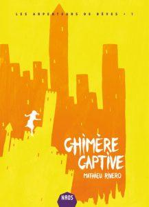 couverture de Chimère captive de Mathieu Rivero