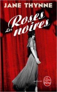 couverture de Les roses noires de Jane Thynne