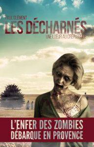 couverture de Les decharnés de Paul Clement