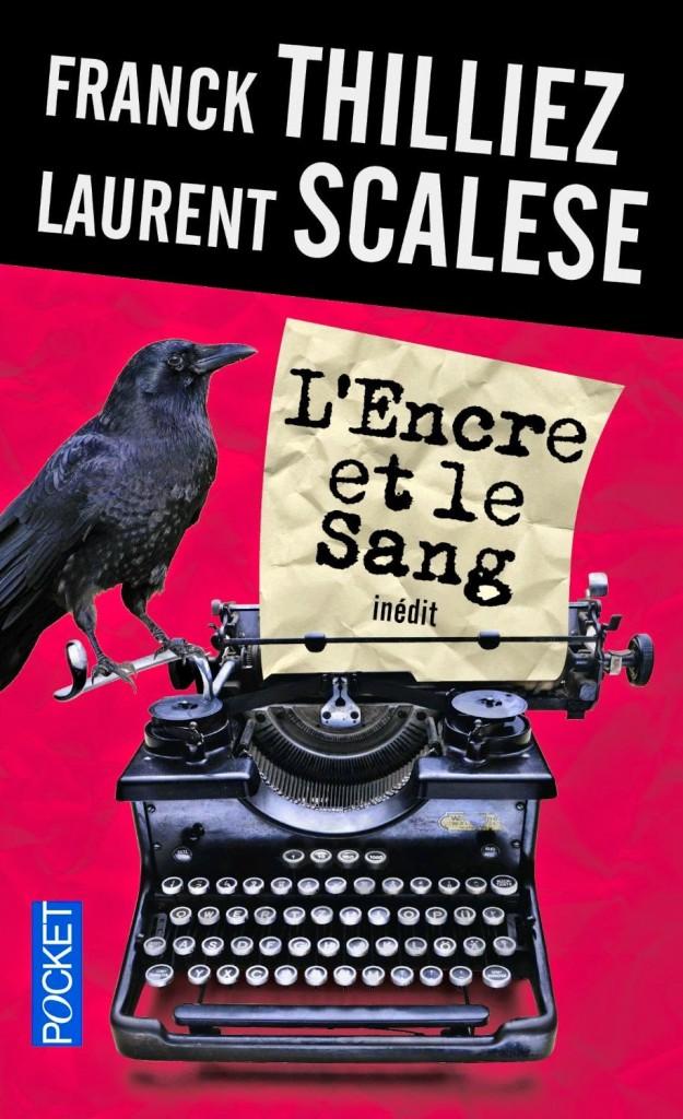 Couverture de L'encre et le sang de Franck Thilliez et Laurent Scalese aux editions Pocket