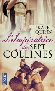 couverture de L impératrice aux sept collines de Kate Quinn